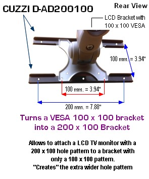 VESA 200 x 100 adapter for a VESA 100 x 100 LCD monitor bracket; converts your VESA 100 x 100 bracket into a VESA 200 x 100 bracket. Also known as a VESA extender, interphase or adapter plate